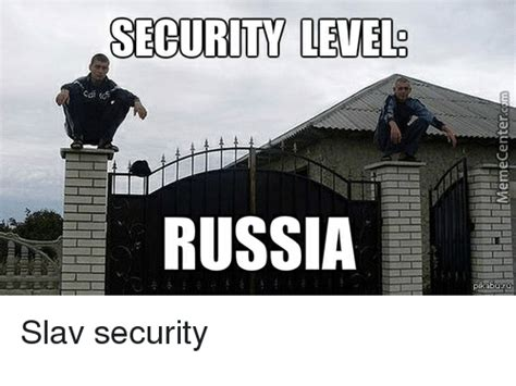 SECURITY LEVELS RUSSIA Slav Security   Russia Meme on ME