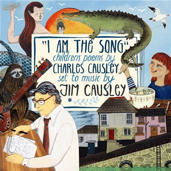 Jim Causley : I am the song: children's poems by charles